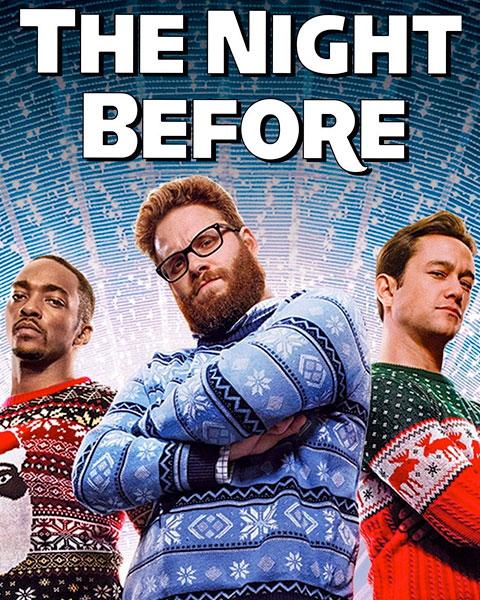 The Night Before (HD) Vudu / Movies Anywhere Redeem