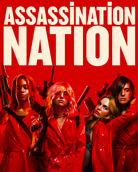 Assassination Nation (HD) Vudu / Movies Anywhere Redeem