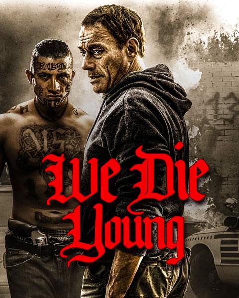 We Die Young (HDX) Vudu Redeem