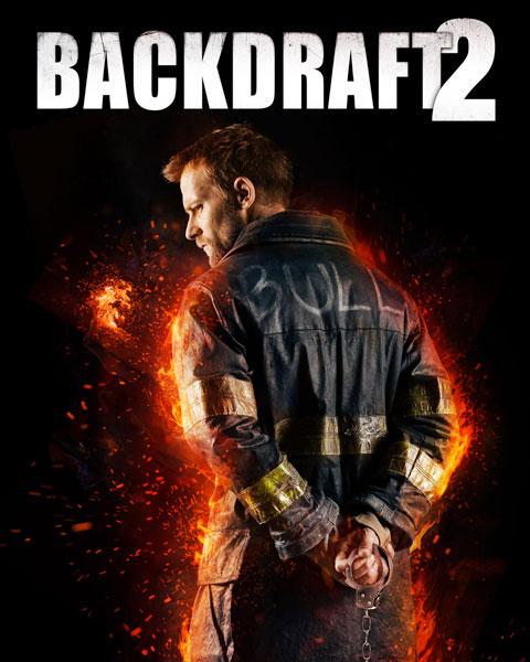 Backdraft 2 (HD) Vudu / Movies Anywhere Redeem