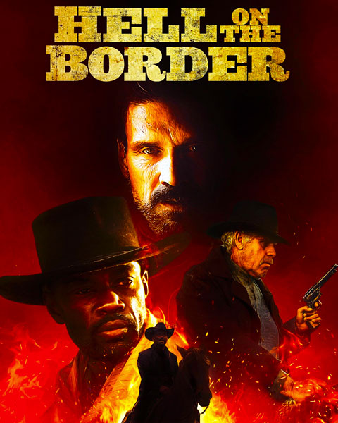 Hell On The Border (4K) Vudu Redeem