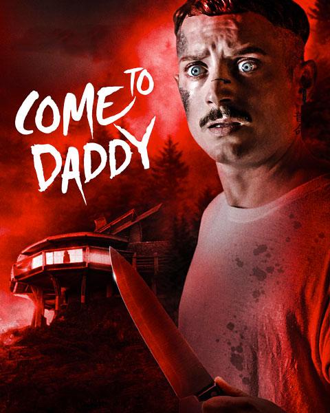 Come To Daddy (HDX) Vudu Redeem