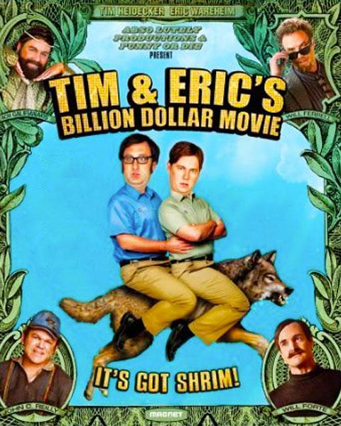Tim And Eric's Billion Dollar Movie (HD) ITunes Redeem